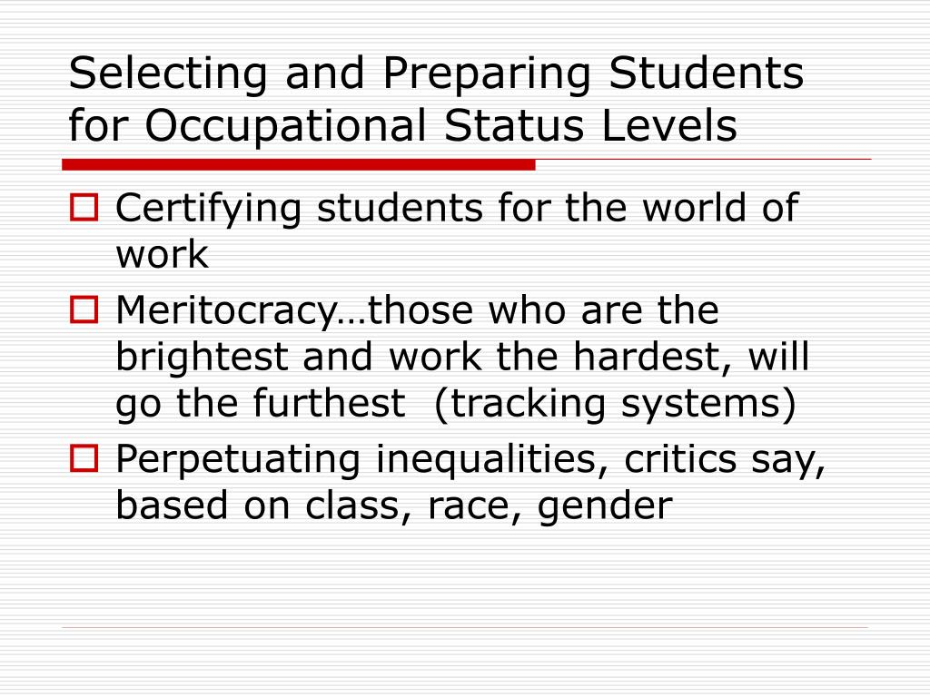 Selecting and Preparing Students for Occupational Status Levels