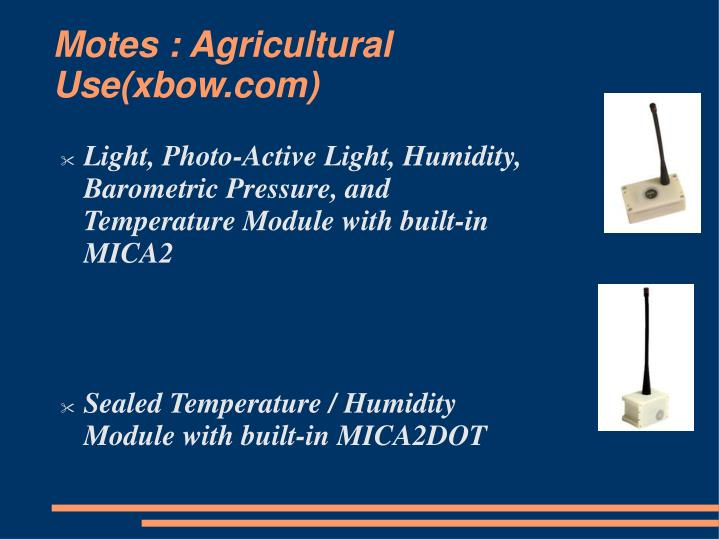 Motes : Agricultural Use(xbow.com)
