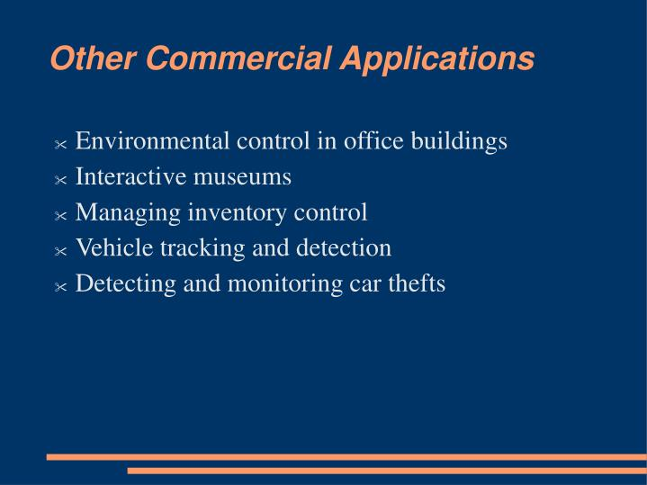 Other Commercial Applications