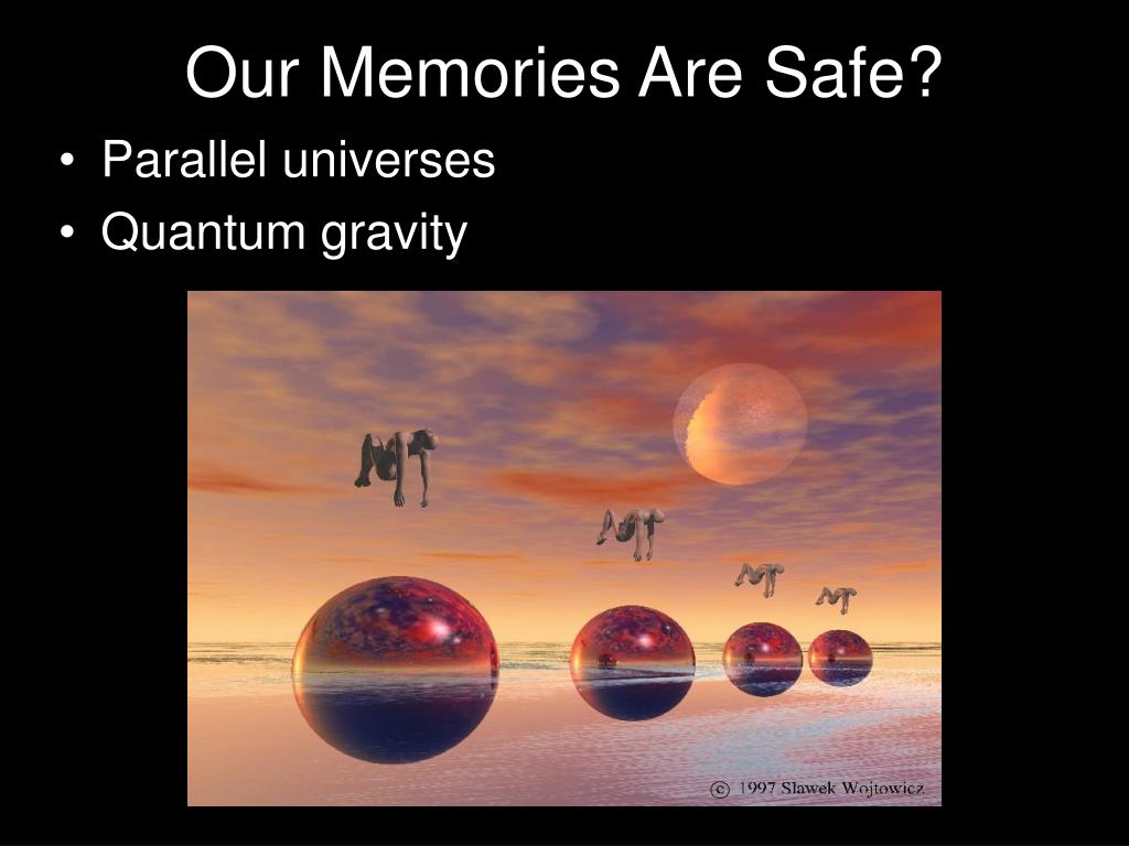 Our Memories Are Safe?