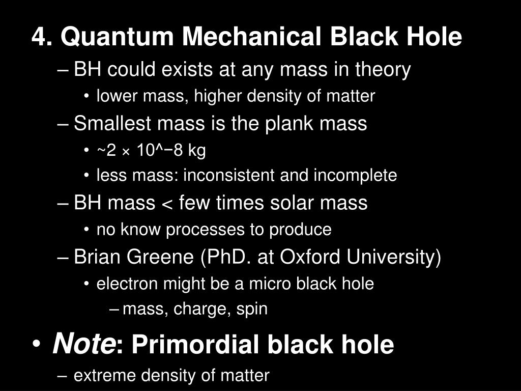 4. Quantum Mechanical Black Hole