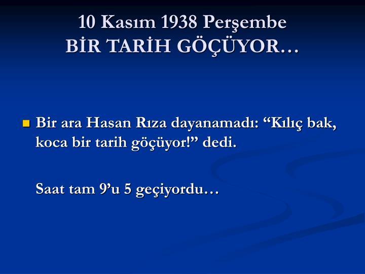 10 Kasım 1938 Perşembe