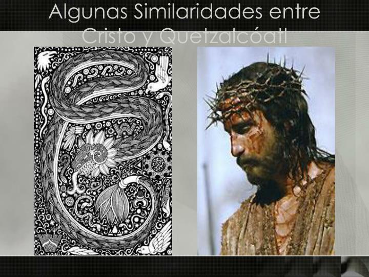 Algunas Similaridades entre Cristo y Quetzalcóatl