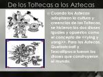 de los toltecas a los aztecas