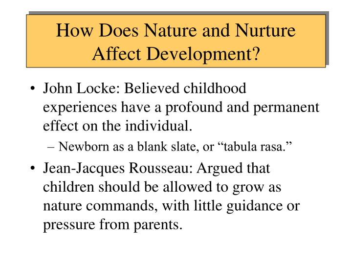 How Does Nature and Nurture Affect Development?