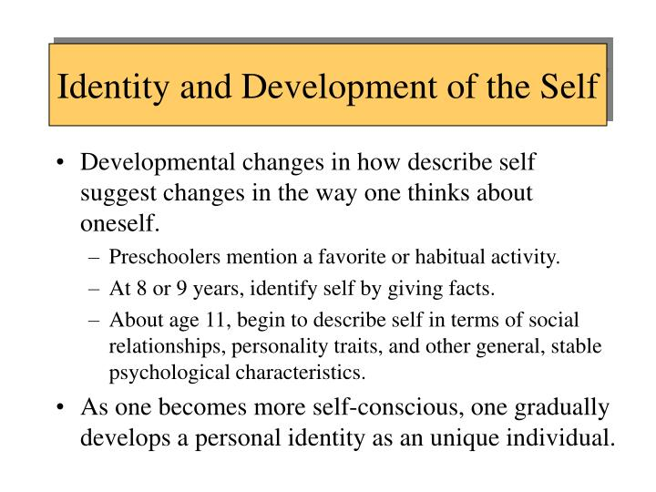 Identity and Development of the Self