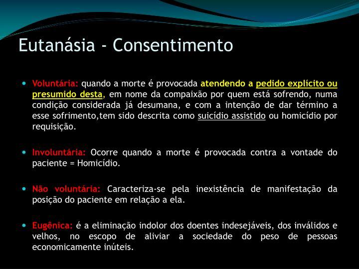Eutanásia - Consentimento