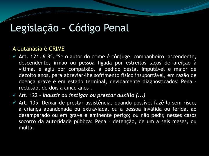 Legislação – Código Penal