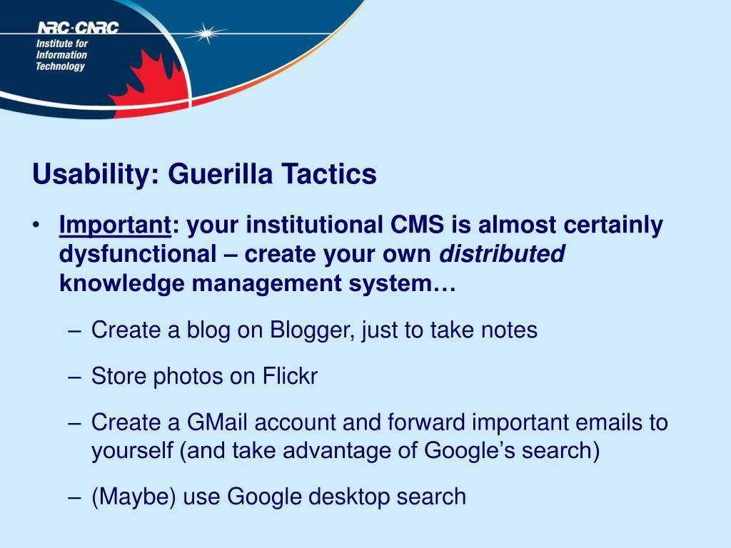 Usability: Guerilla Tactics