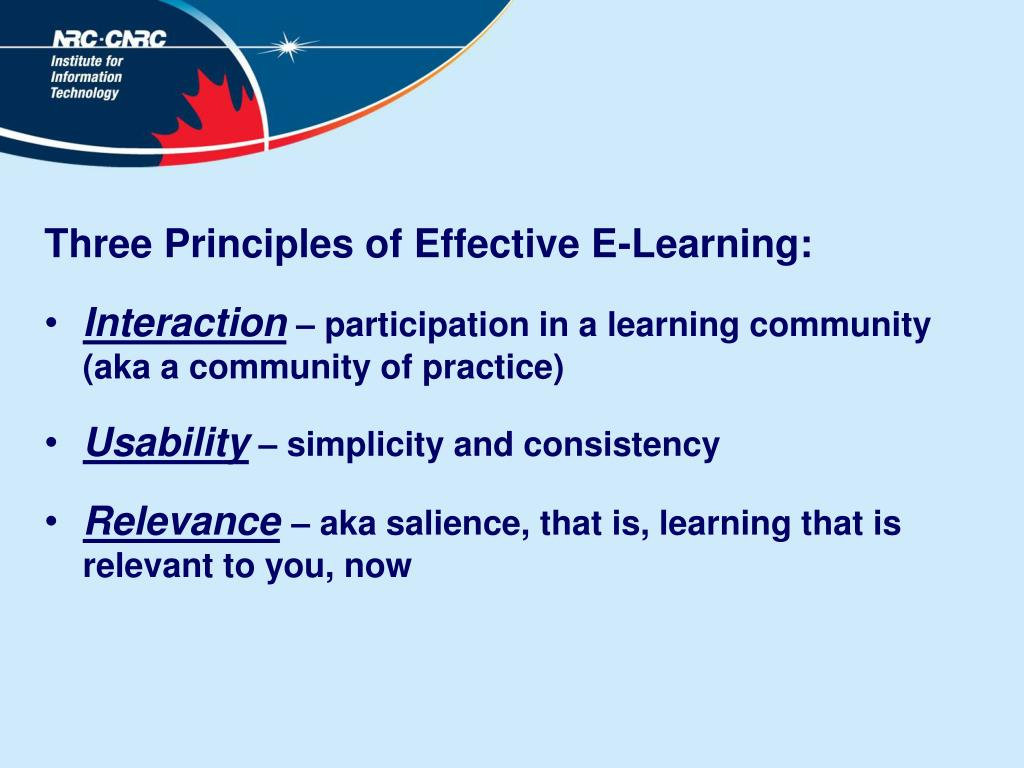 Three Principles of Effective E-Learning: