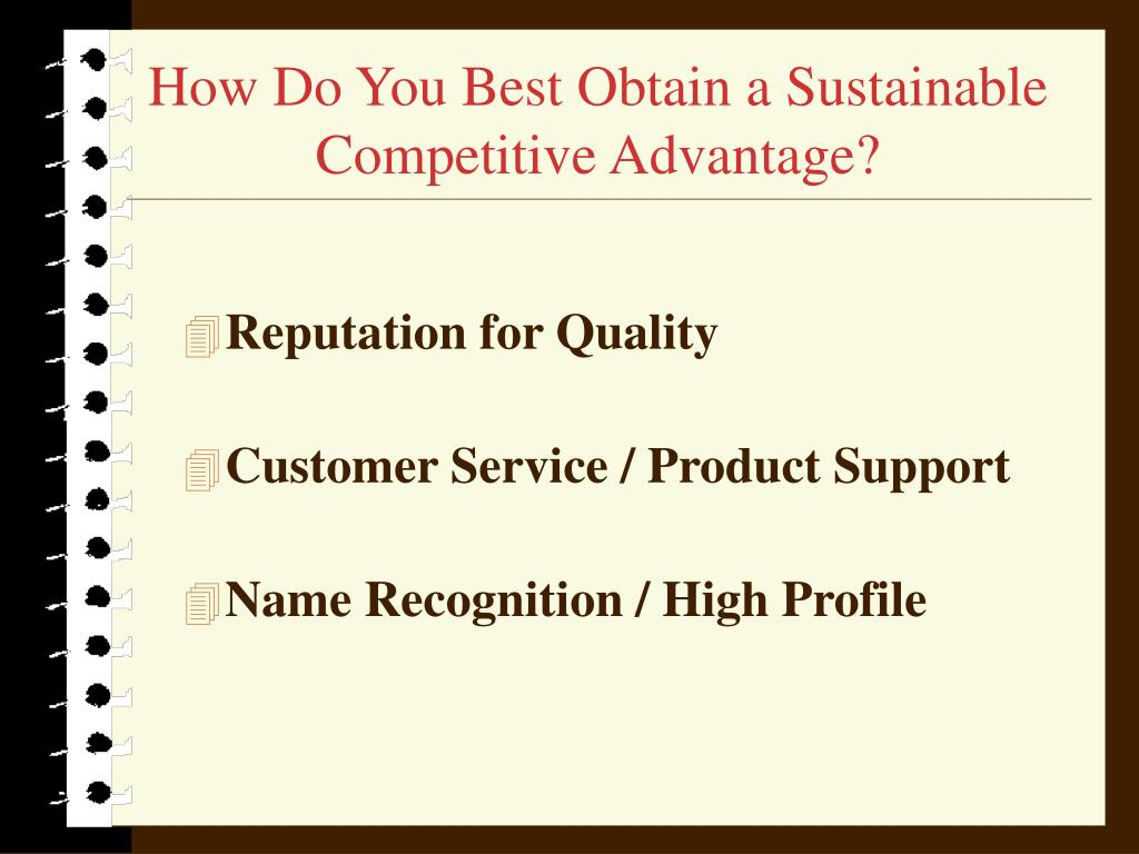 How Do You Best Obtain a Sustainable Competitive Advantage?