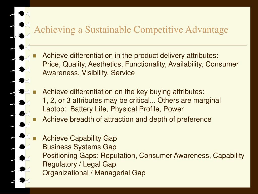 Achieving a Sustainable Competitive Advantage