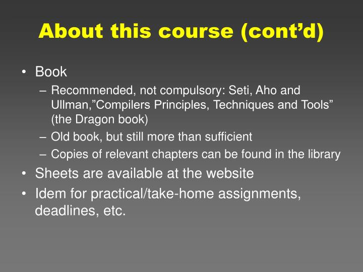 About this course cont d
