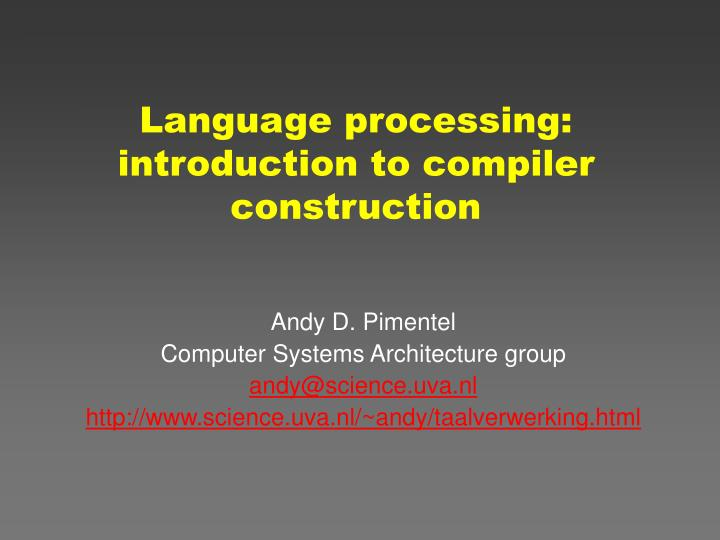 Language processing introduction to compiler construction