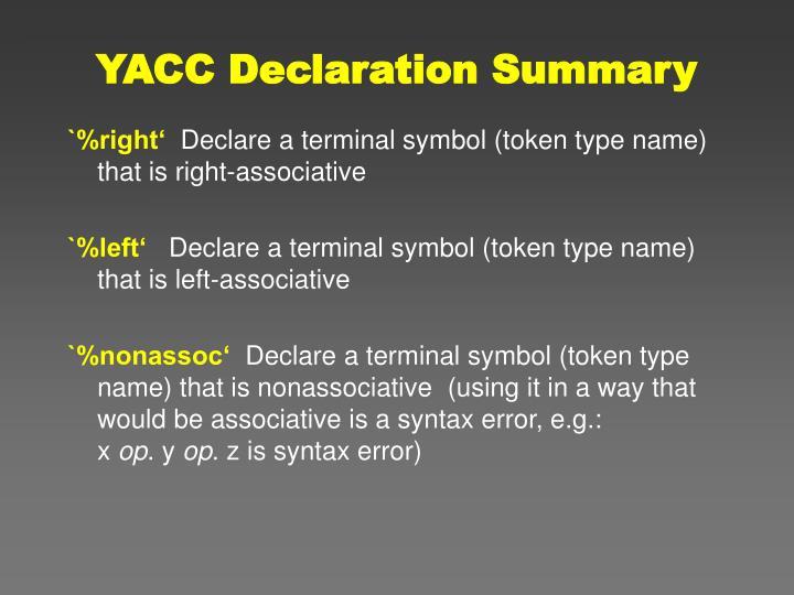 YACC Declaration Summary