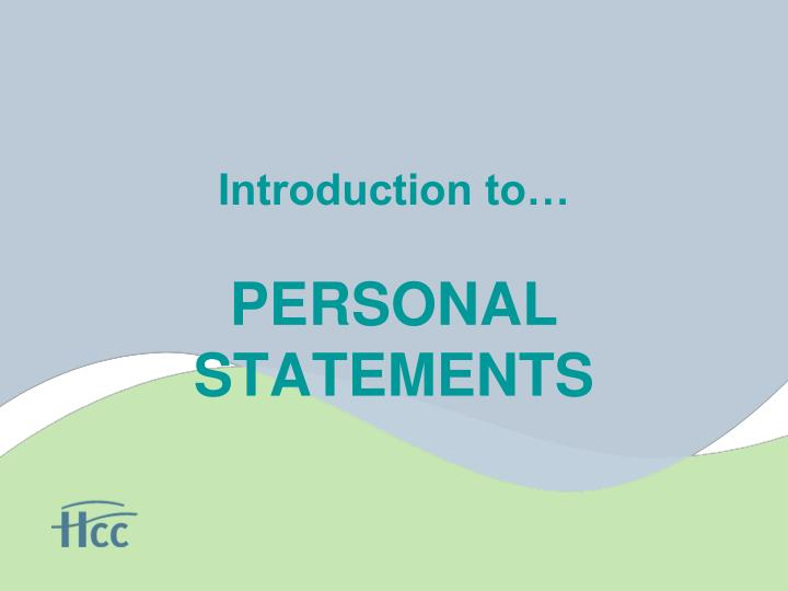 Introduction to personal statements