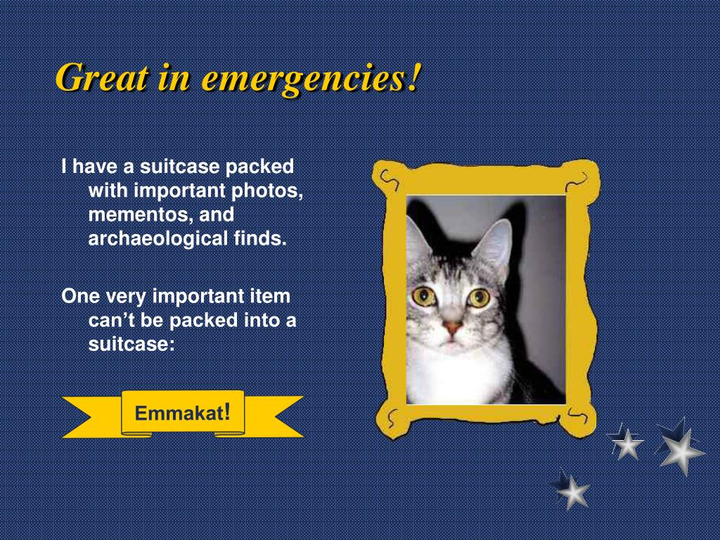Great in emergencies!