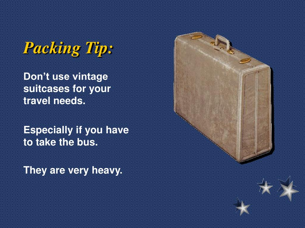 Packing Tip: