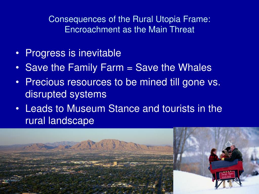 Consequences of the Rural Utopia Frame: