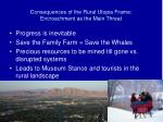 consequences of the rural utopia frame encroachment as the main threat