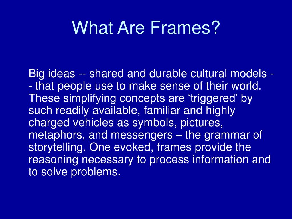 What Are Frames?