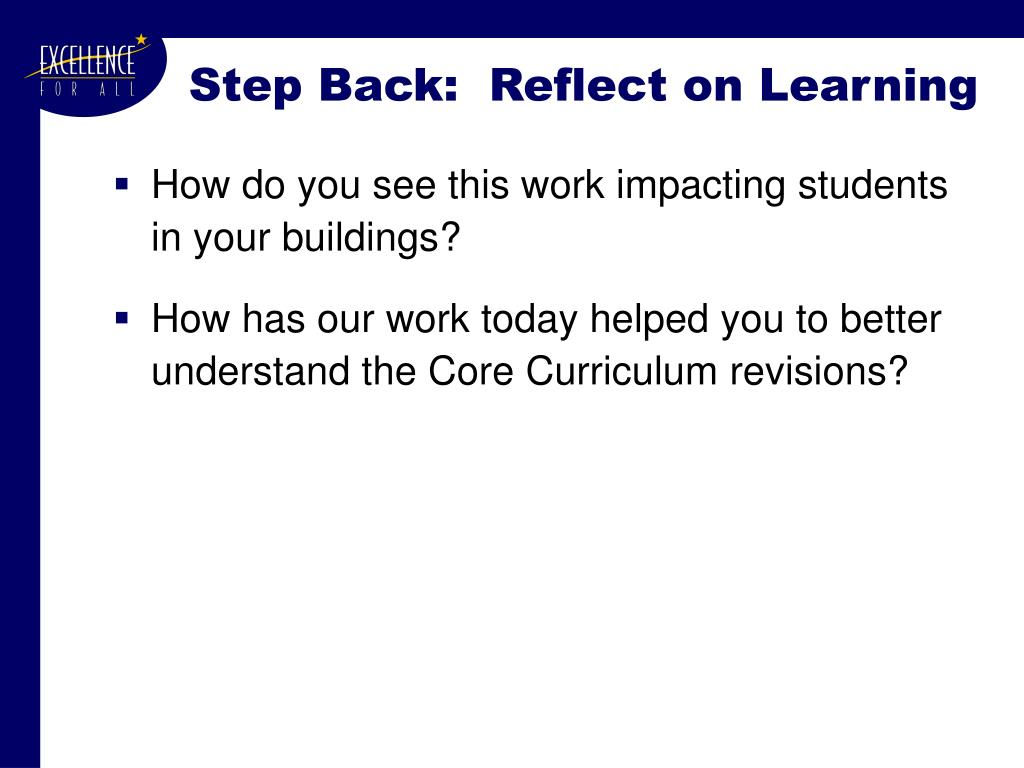 Step Back:  Reflect on Learning