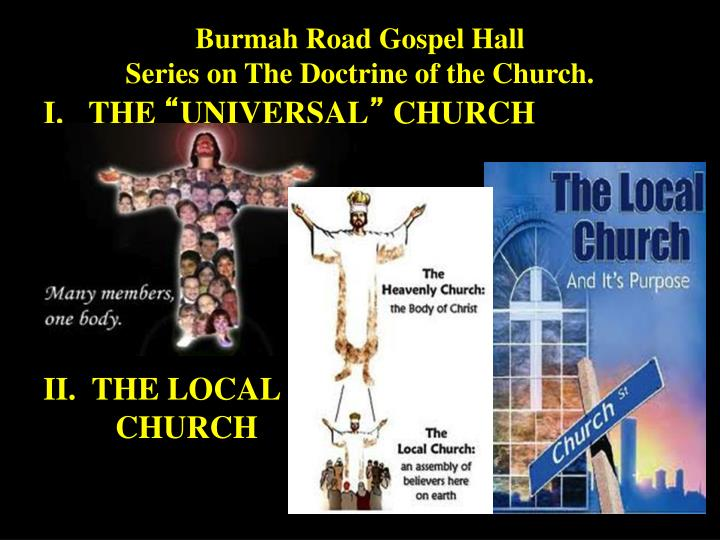 Burmah road gospel hall series on the doctrine of the church