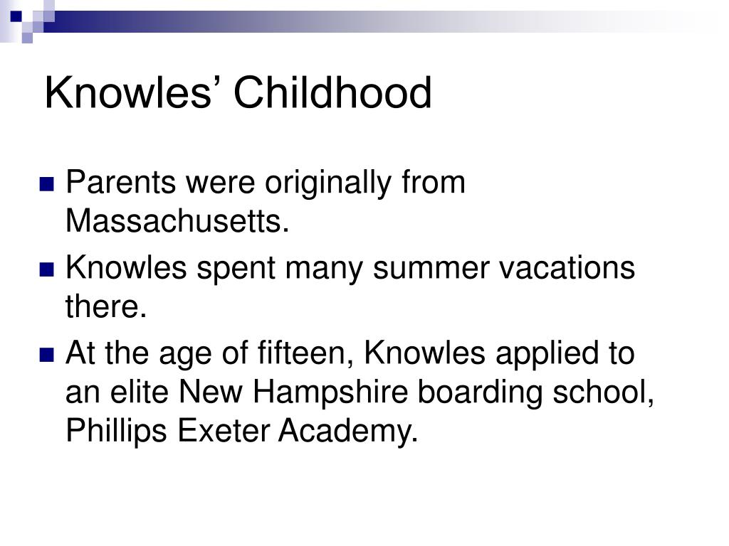 Knowles' Childhood