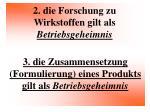 2 die forschung zu wirkstoffen gilt als betriebsgeheimnis