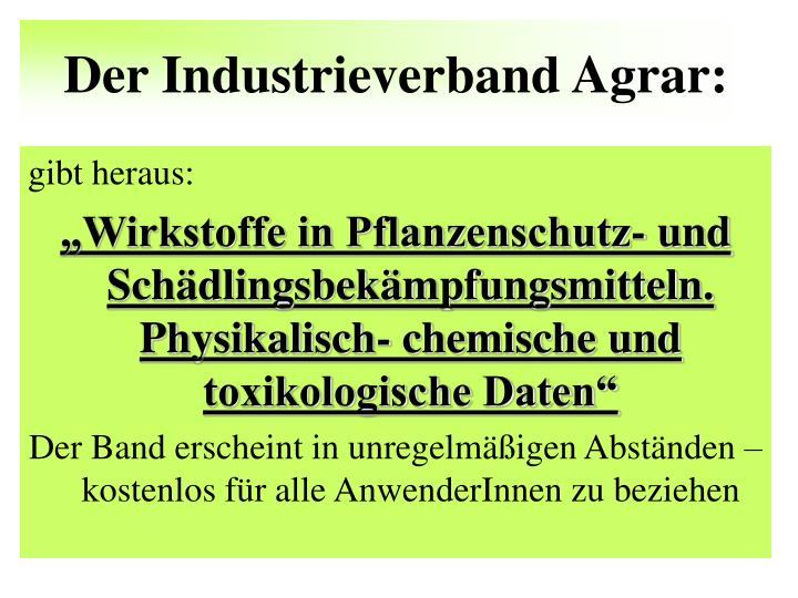 Der Industrieverband Agrar:
