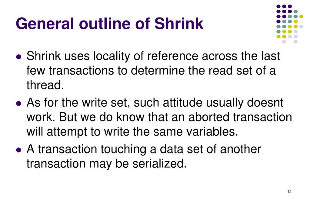 General outline of Shrink