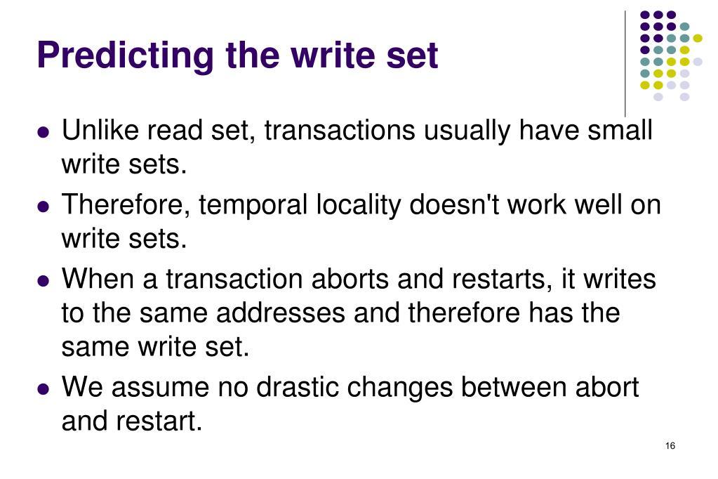 Predicting the write set