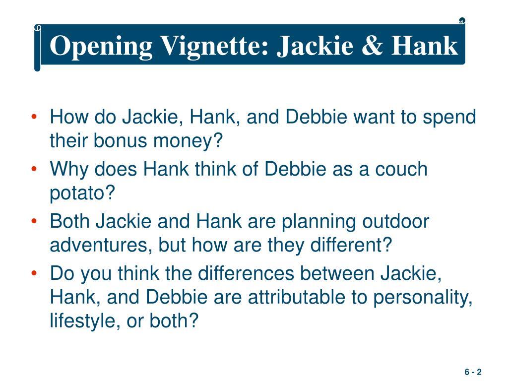 Opening Vignette: Jackie & Hank