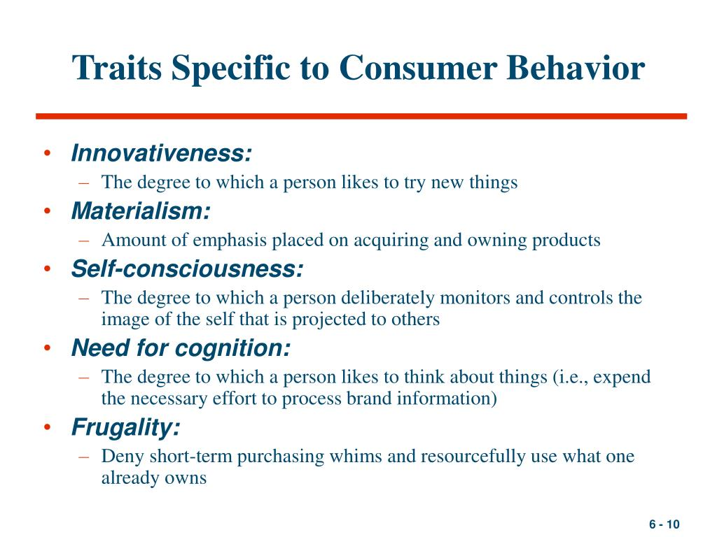 Traits Specific to Consumer Behavior