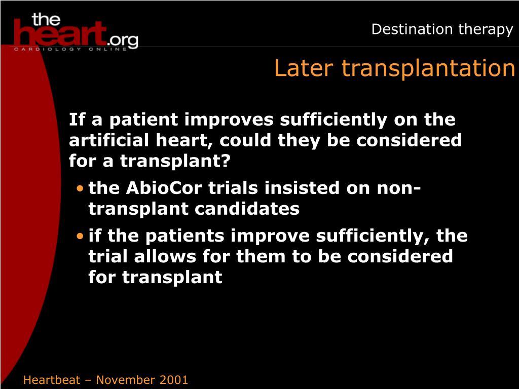 Later transplantation