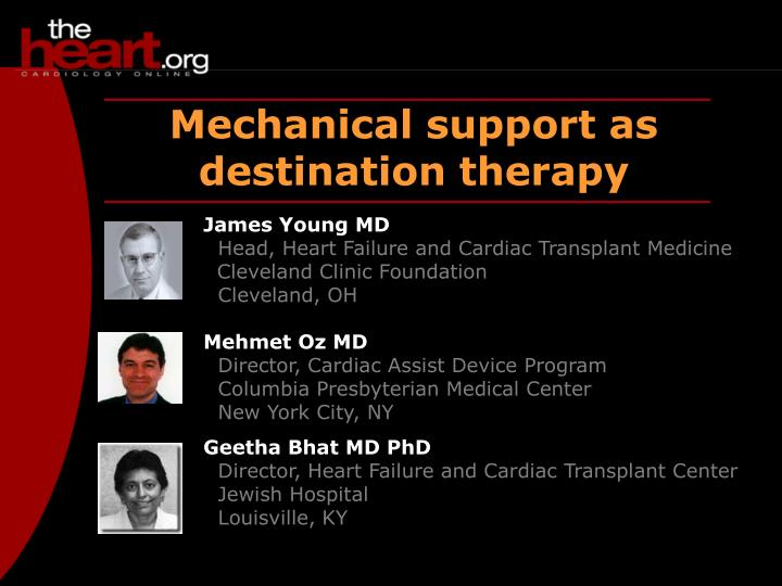 Mechanical support as destination therapy