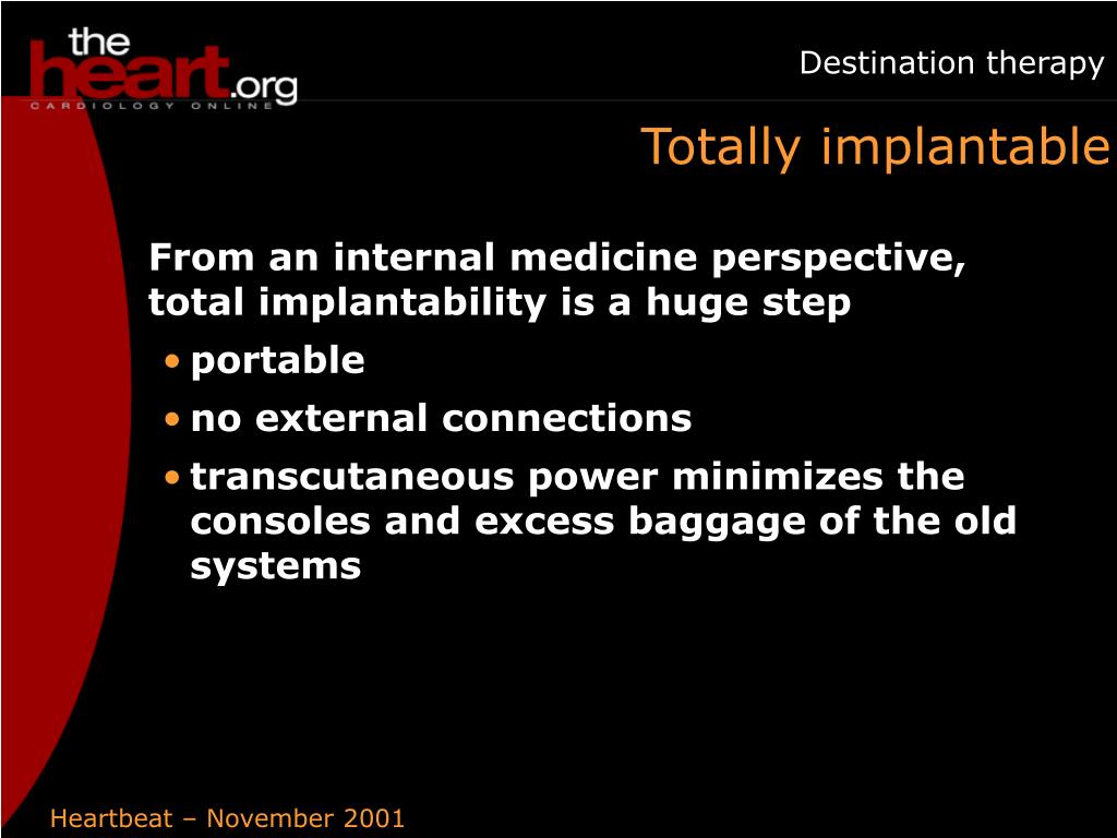 Totally implantable