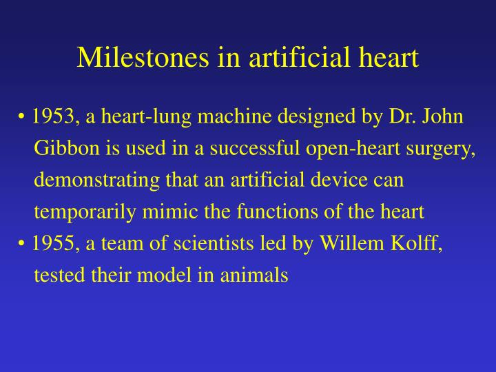 Milestones in artificial heart
