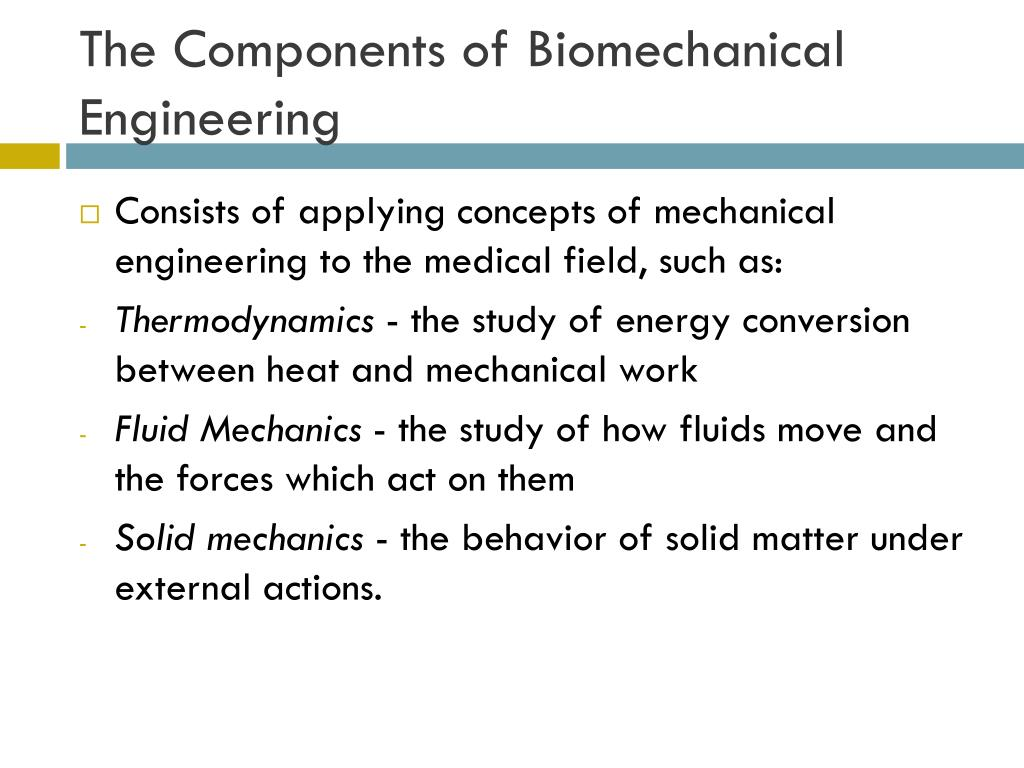 The Components of Biomechanical Engineering