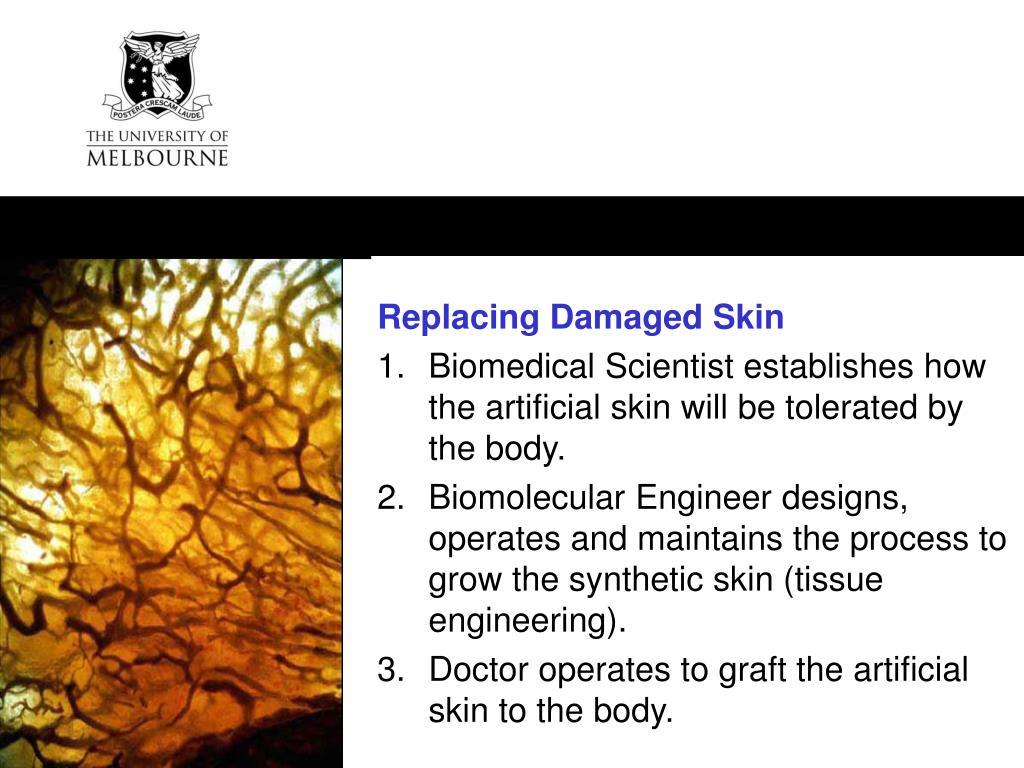 Replacing Damaged Skin