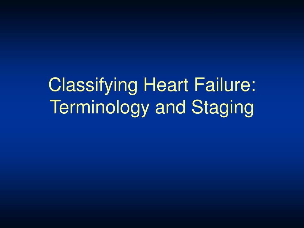 Classifying Heart Failure: