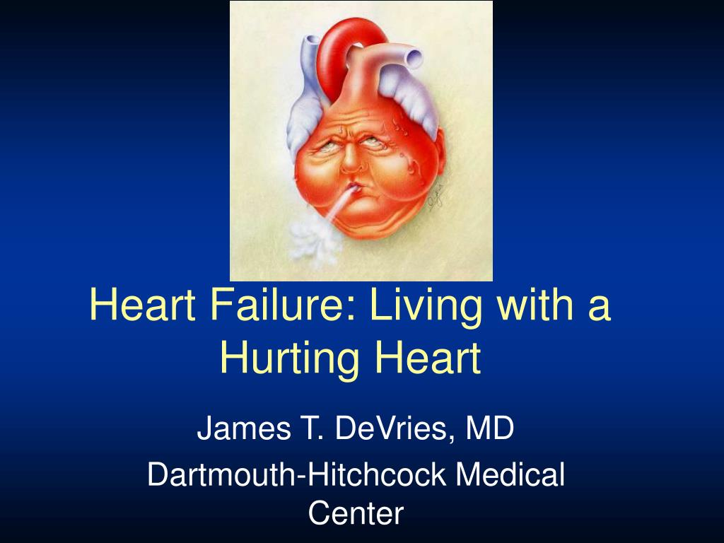 heart failure living with a hurting heart