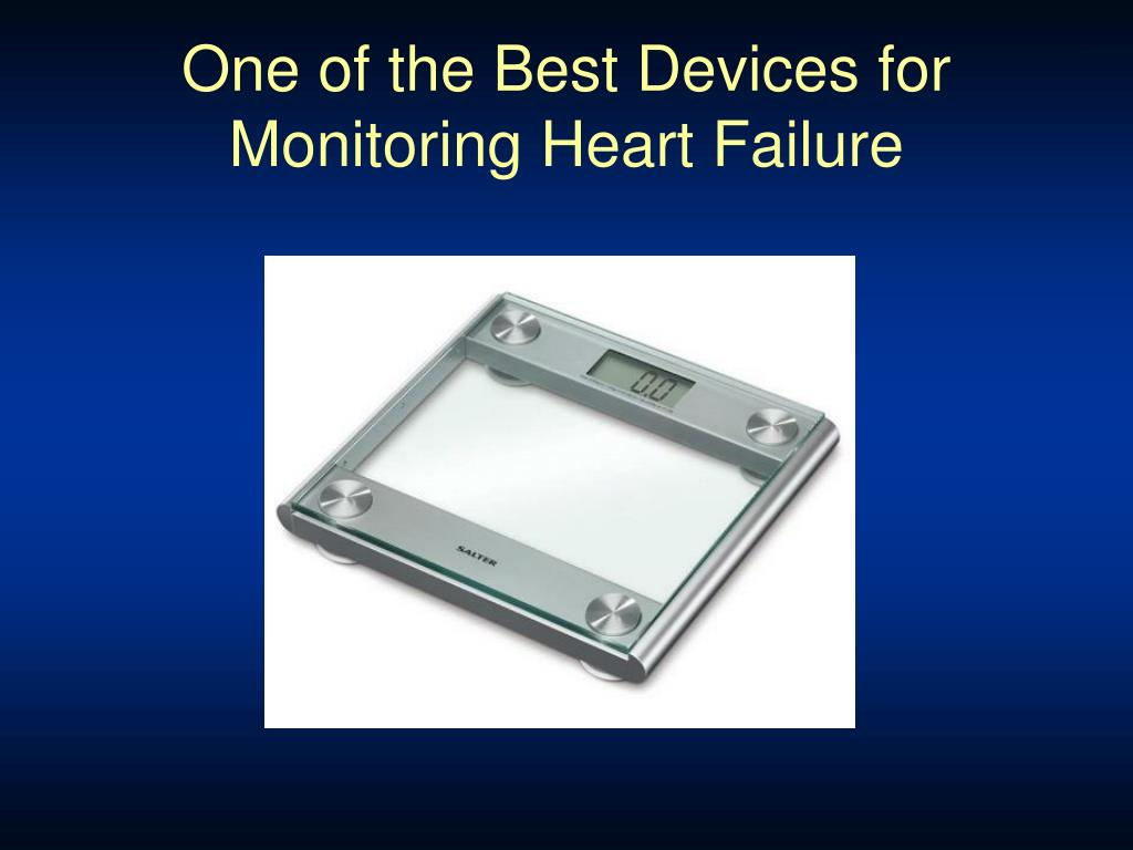One of the Best Devices for Monitoring Heart Failure