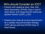 who should consider an icd