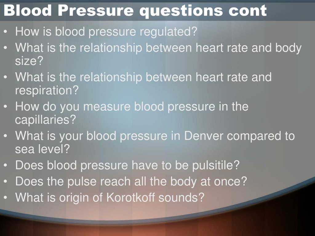 Blood Pressure questions cont