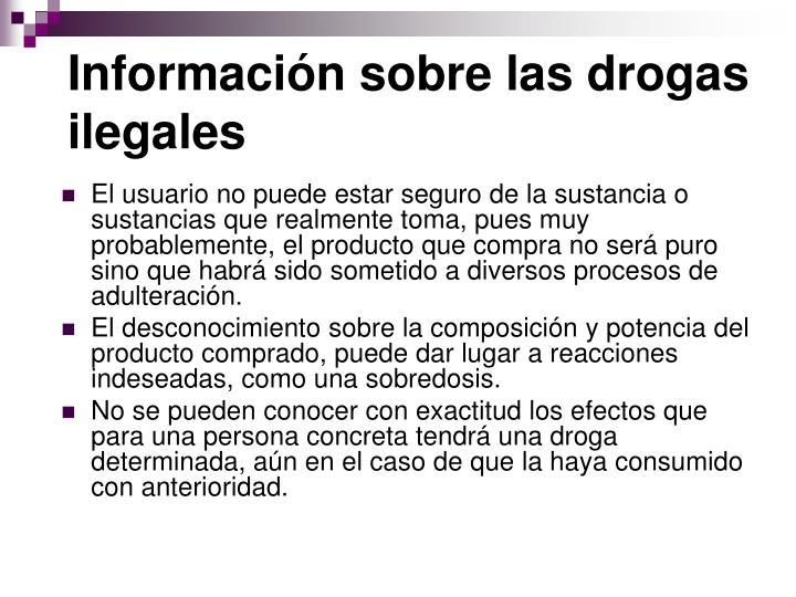 Información sobre las drogas ilegales