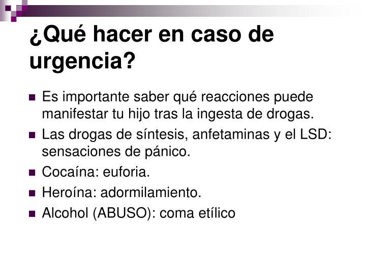 ¿Qué hacer en caso de urgencia?