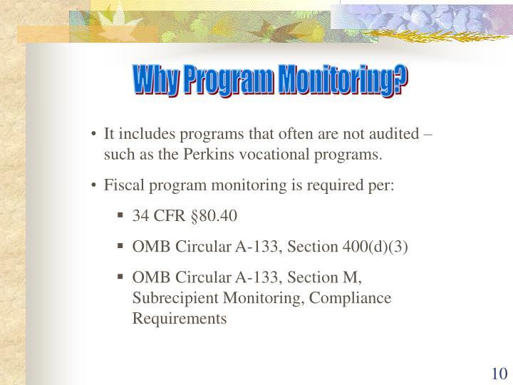Why Program Monitoring?