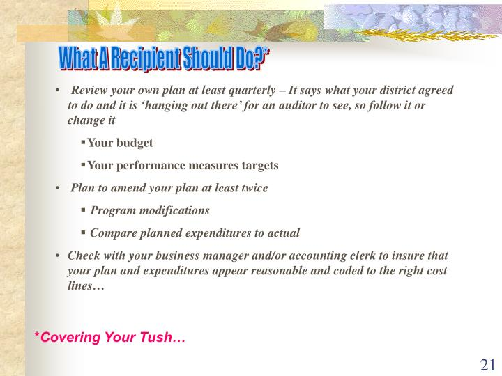 What A Recipient Should Do?*