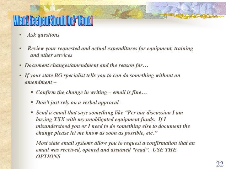 What A Recipent Should Do?* (Cont.)